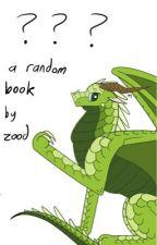 Random Stuff That Does Not Belong In An Art Book by Zodiacturner