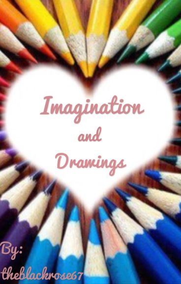 Imagination and drawings