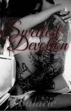 Sweetest Devotion by littlelxtina