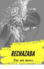 Rechazada by valube