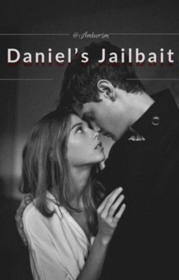 Daniel's Jailbait ✔︎