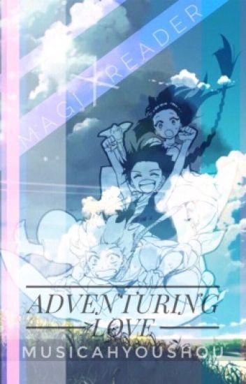 ~Adventuring Love~ [Various x Reader](Oneshots) DONE