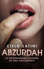 ABZURDAH by LucasCastelmiIdolo