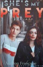 She's my prey- VF   by Dreamers47
