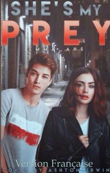 She's my prey- VF