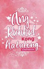 Ang Rich Kid Kong Katulong#Wattys2016 by ThatHokageGirl