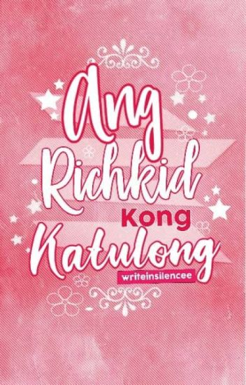 Ang Richkid Kong Katulong (COMPLETED)