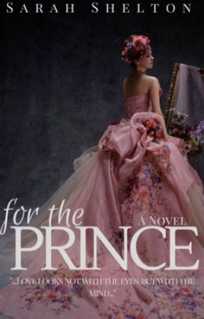 For The Prince // Completed by SarahS556