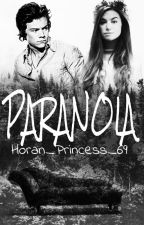 Paranoia // Hes Fanfiction by Horan_Princess_69