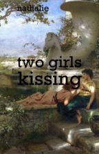Two Girls Kissing by NathalieMorgenstern