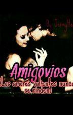 Amigovios (H.S Y TU) by JeimyHere