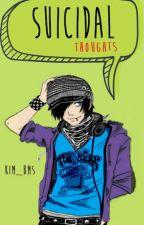 (EN EDICIÓN) Suicidal Thoughts by Kim_BMS