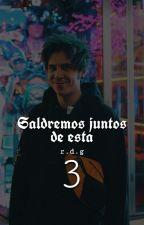 Saldremos juntos de esta #3 →Rubius Y Tú← by MoiraDonoso13