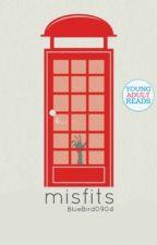 Misfits by bluebird0904