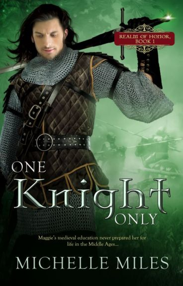 One Knight Only by MichelleMiles143