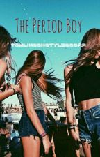 The Period Boy 》l.s. (Ongoing) by TomlinsonStylesCorp