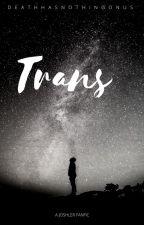Trans  | Joshler by Deathhasnothingonus