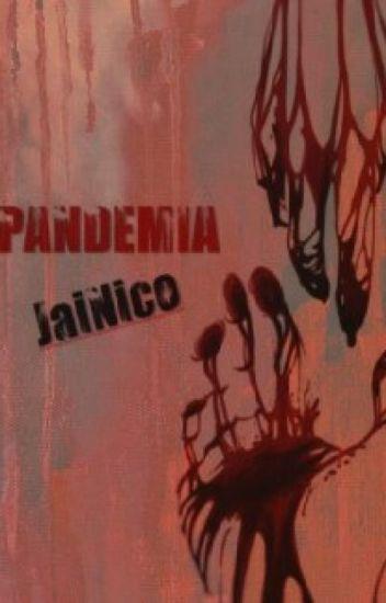 Pandemia (JaiNico)