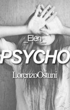 Psycho//LorenzoOstuni by _Elen__