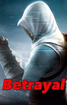 Betrayal (II) by AssassinoKenway14