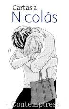 Cartas a Nicolás. by deadrxbbits