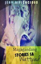 Magagandang Stories Sa Wattpad by Jeanirificacious