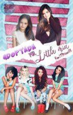 Adoptada Por Little Mix by Kim19Mixer08