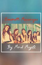 Cimorelli Messages by MadameMuze