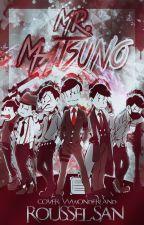 Mr. Matsuno by Roussel-san