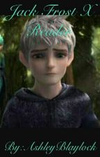 Jack Frost X Depressed Reader (Part 2) by AshleyBlaylock