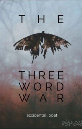 The Three Word War I Am The Bad Guy Wattpad