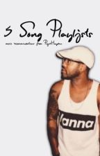 5-Song Playlists by papihayden