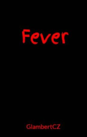 Fever by GlambertCZ
