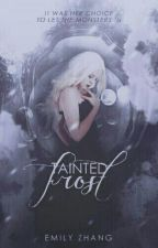 Tainted Frost | HIATUS by zero-infinity
