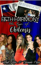 Fifth Harmony The Types Of Chilensis by RedHairAndBrownHair