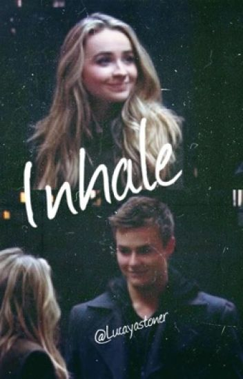 Inhale ★| Lucaya