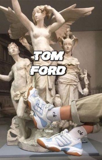 Tom Ford ; D.Luh (#Wattys2016)