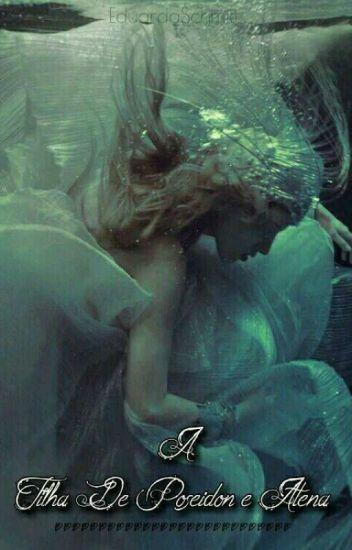 A Filha De Poseidon e Atena (Revisado)