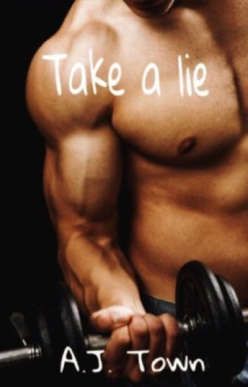 Take a lie
