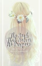 The Book That Solves No Purpose || Update Book by neffa_nuggets