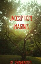 Jacksepticeye Imagines by SpringBaby320