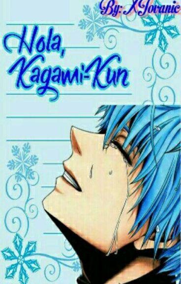 Hola, Kagami-Kun