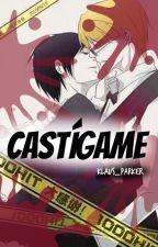 CASTÍGAME -Yaoi, gay- by Klaus_Parker