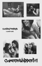 Catching Feelings ; Camren by camrenshipper511