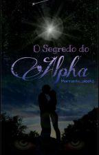 o segredo do alfa (reescrita) by marrenta_aleeh2