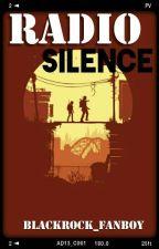 Radio Silence: [A Roleplay] by Blackrock_Fanboy