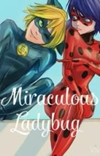Miraculous Ladybug by EscritoraDePizzasxD