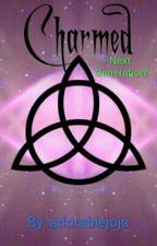 Charmed Next Generation! by adorablejojo
