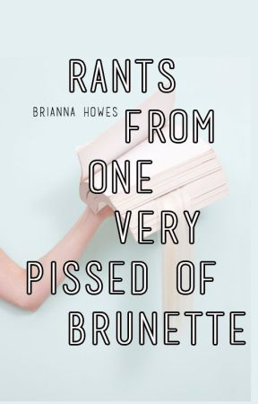 One very pissed off brunette by rainbowboob-