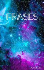 Frases  by JosueCR